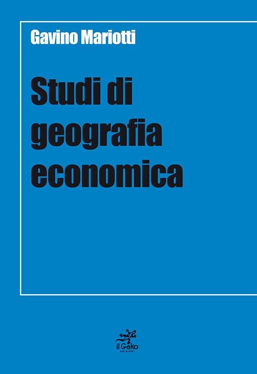 Studi di geografia economica il geko edizioni microart for Mariotti arredamenti srl genova